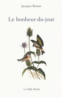 Le bonheur-du-jour - JacquesBrosse