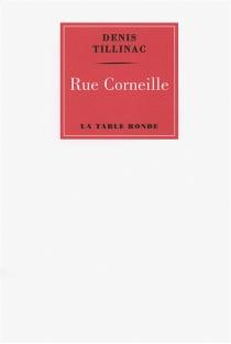 Rue Corneille - DenisTillinac