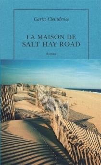 La maison de Salt Hay Road - CarinClevidence