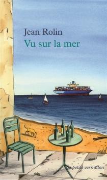 Vu sur la mer - JeanRolin