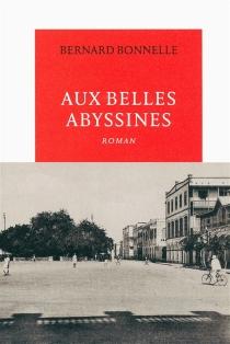 Aux belles Abyssines - BernardBonnelle