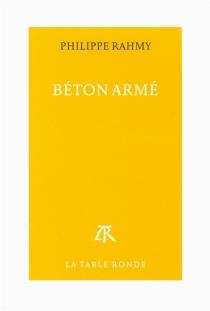 Béton armé : portrait de l'artiste en costume de ville - PhilippeRahmy