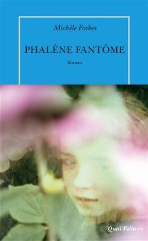 Phalène fantôme - MicheleForbes