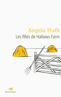 Les filles de Hallows farm - Angela Huth