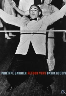 Retour vers David Goodis - PhilippeGarnier