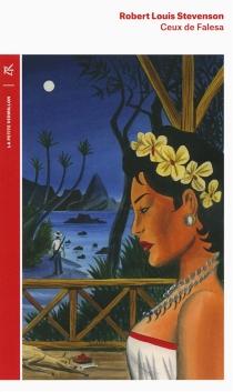 Ceux de Falesa - Robert LouisStevenson