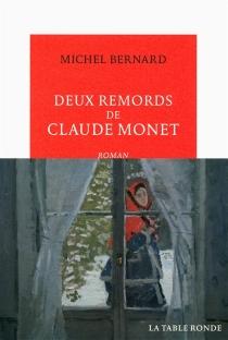 Deux remords de Claude Monet - MichelBernard