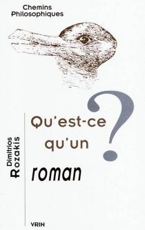 Qu'est-ce qu'un roman ? - DimitriosRozakis