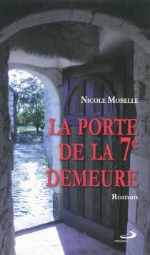 La porte de la 7e demeure - NicoleMorelle