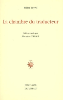 La chambre du traducteur - PierreLeyris