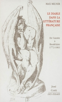 Le diable dans la littérature française : de Cazotte à Baudelaire, 1772-1861 - MaxMilner