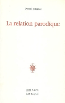 La relation parodique - Daniel Sangsue