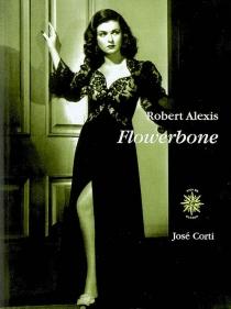 Flowerbone - RobertAlexis
