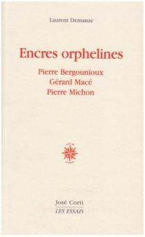 Encres orphelines - LaurentDemanze