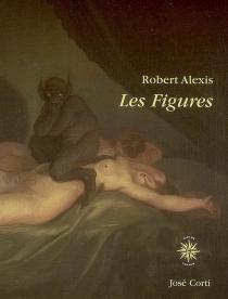 Les figures - RobertAlexis