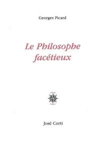 Le philosophe facétieux - GeorgesPicard