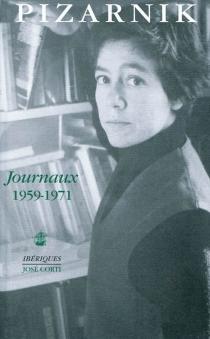 Journaux : 1959-1971 - AlejandraPizarnik