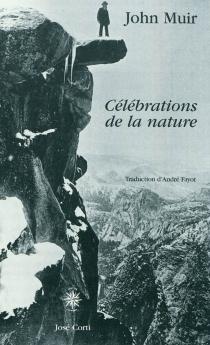 Célébrations de la nature - JohnMuir