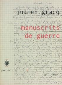Manuscrits de guerre - JulienGracq