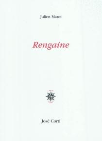 Rengaine - JulienMaret