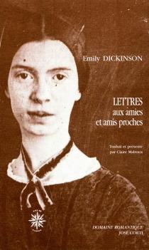 Lettres aux amies et amis proches - EmilyDickinson