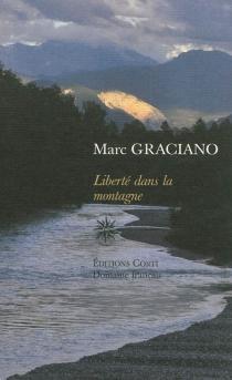 Liberté dans la montagne - MarcGraciano