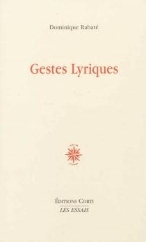 Gestes lyriques - DominiqueRabaté