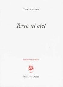 Terre ni ciel - YvesDi Manno
