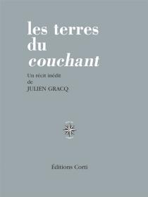 Les terres du couchant - JulienGracq