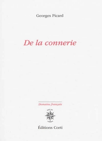 De la connerie - GeorgesPicard