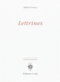 Lettrines - Julien Gracq