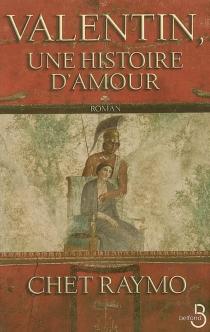 Valentin, une histoire d'amour - ChetRaymo