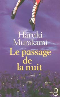 Le passage de la nuit - HarukiMurakami