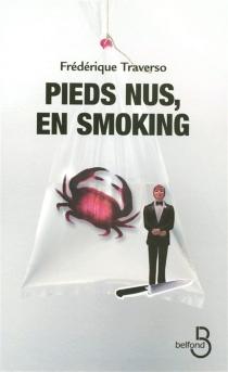 Pieds nus, en smoking - FrédériqueTraverso