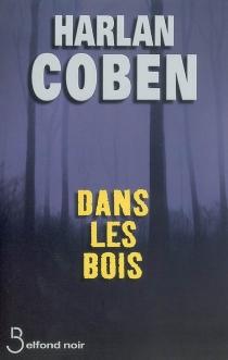 Dans les bois - HarlanCoben
