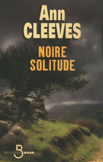 Noire solitude - AnnCleeves