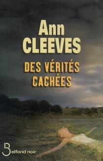 Des vérités cachées - AnnCleeves