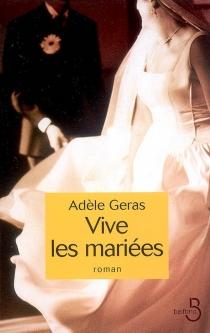 Vive les mariées - AdèleGeras
