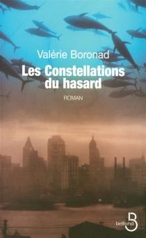Les constellations du hasard - ValérieBoronad