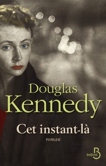 Cet instant-là - DouglasKennedy