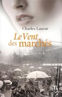 Le vent des marchés - CharlesLancar