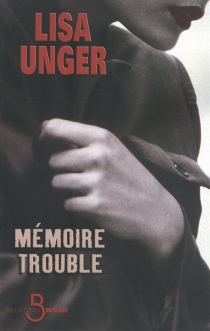 Mémoire trouble - Lisa Unger
