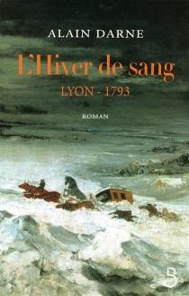 Lyon 1793 - AlainDarne