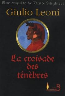La croisade des ténèbres - GiulioLeoni
