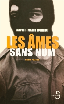 Les âmes sans nom - Xavier-MarieBonnot
