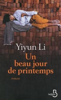 Un beau jour de printemps - YiyunLi