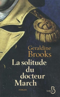 La solitude du docteur March - Geraldine Brooks
