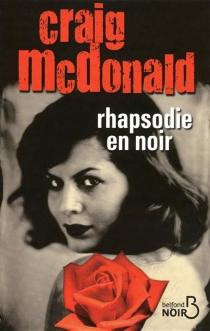 Rhapsodie en noir - CraigMcDonald
