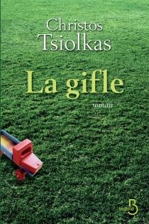 La gifle - ChristosTsiolkas