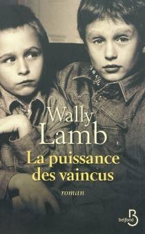 La puissance des vaincus - WallyLamb
